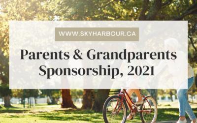 Sponsor your Parents & Grandparents in 2021