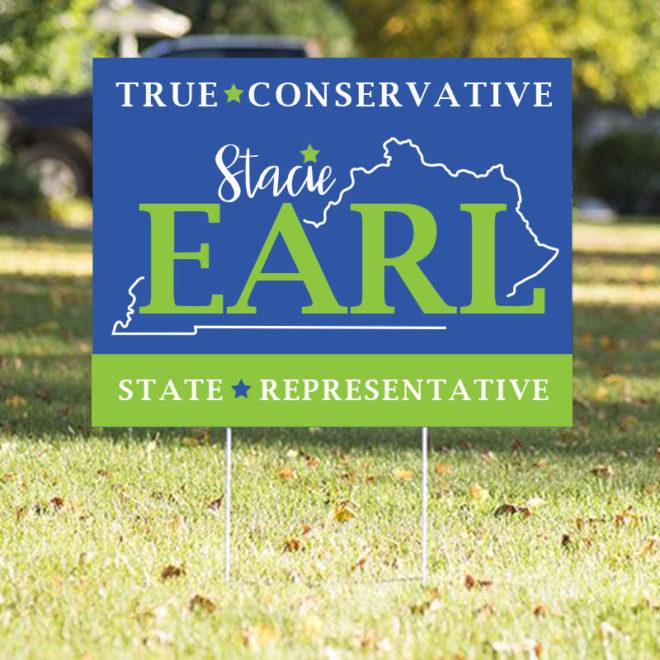 Vote Stacie Earl Yard Sign
