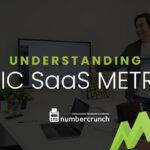 SaaS Metrics 101: Understanding Basic SaaS Metrics
