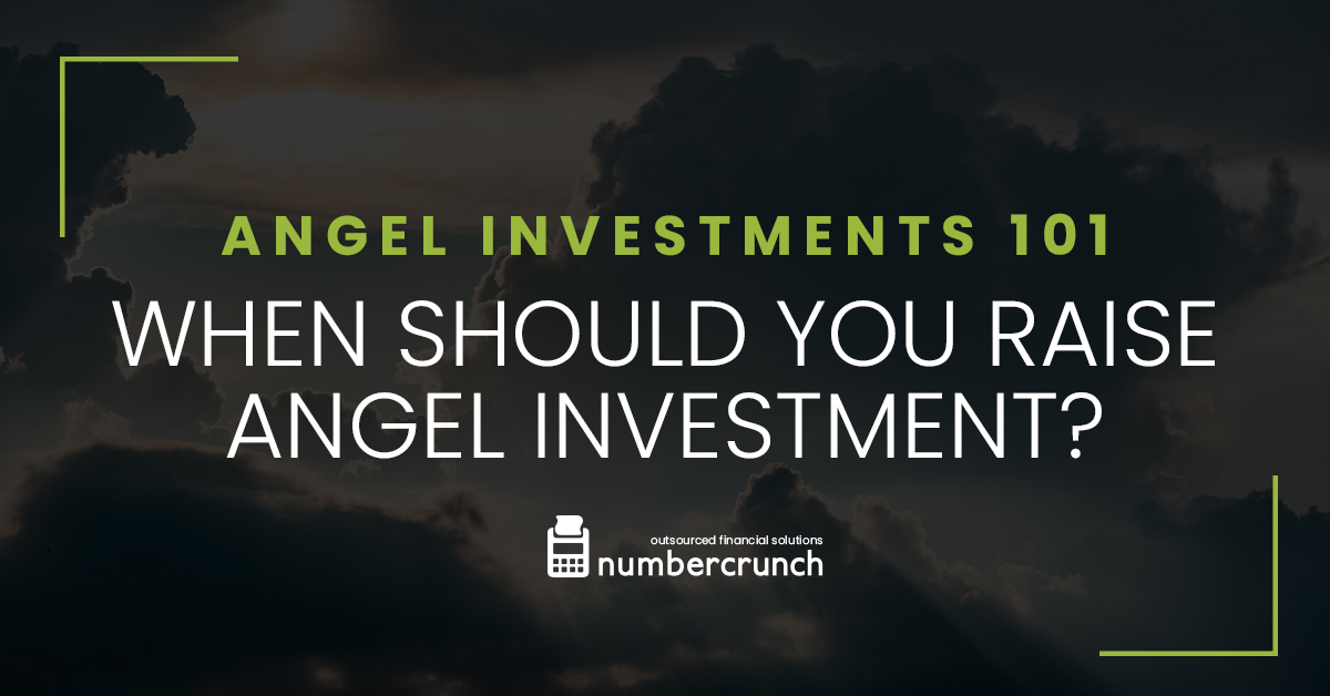 Angel Investments 101: When Should You Raise Angel Investments?