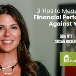 3 Tips to Measure Your Financial Performance Against Your Plan