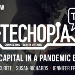 Techopia Talks: Raising Capital in a Pandemic Economy with Susan Richards