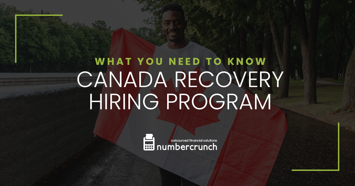 Canada Recovery Hiring Program: What You Need to Know