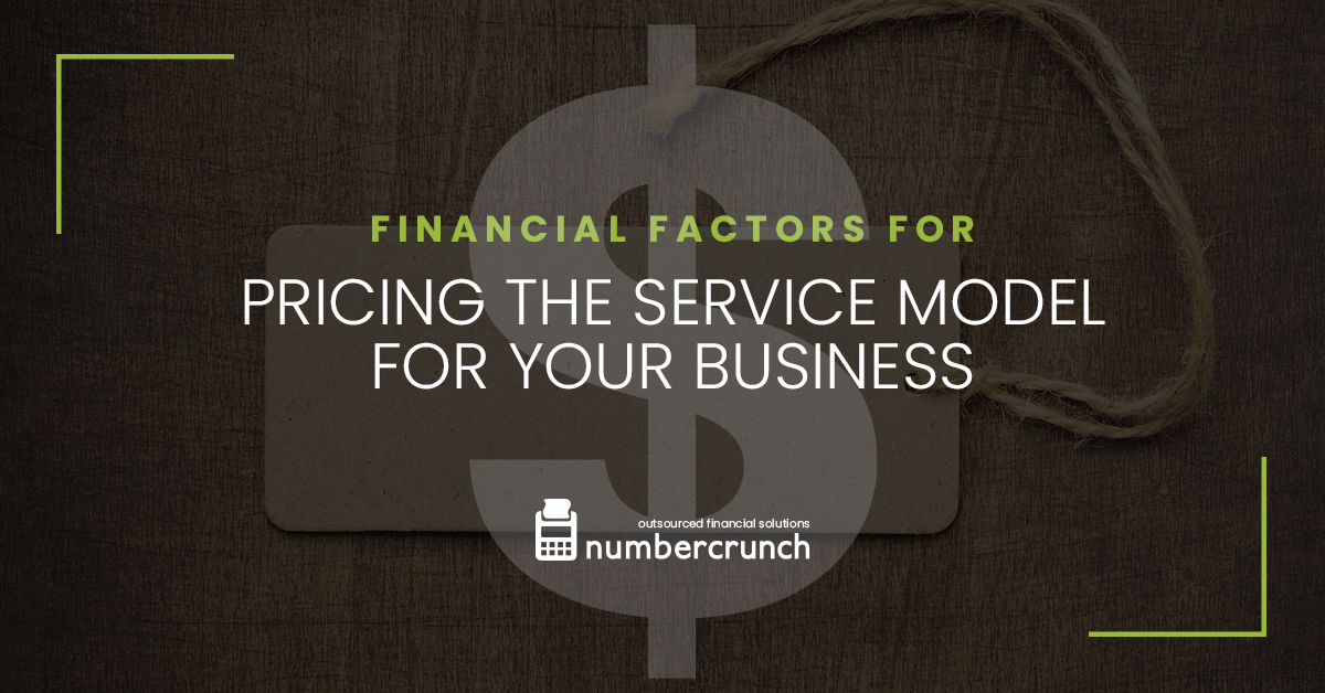 Financial Factors For Pricing the Service Model For Your Business