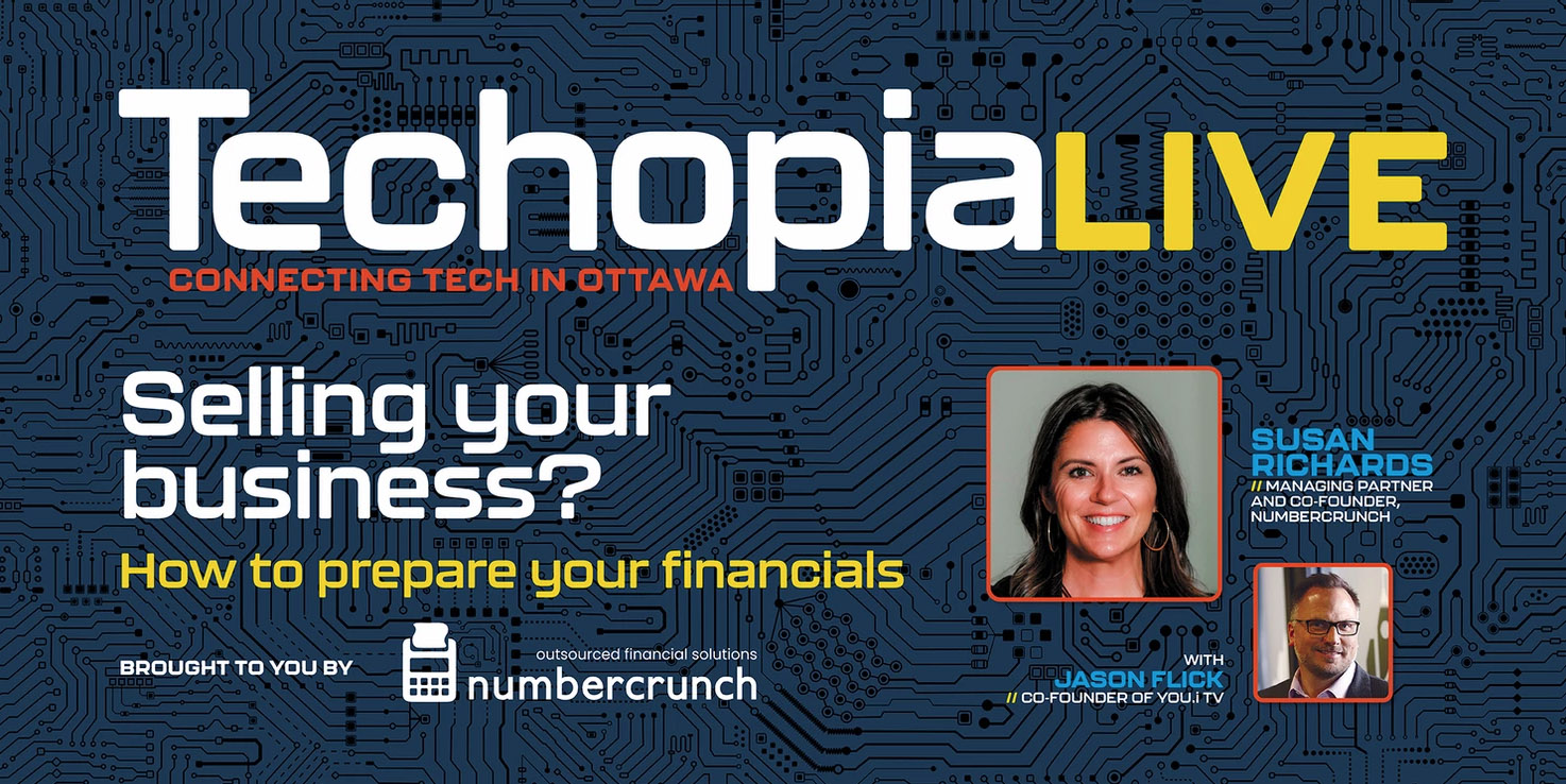 Techopia Live: Selling Your Business? How to Prepare Your Financials