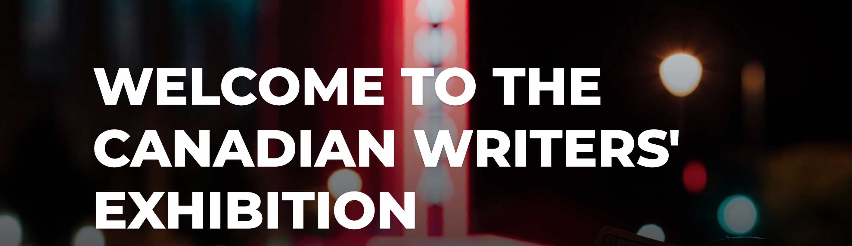 The Canadian Writers' Exhibition