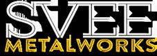 Svee Metalworks