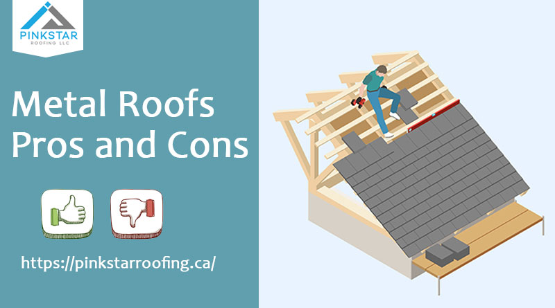 Metal Roofs Pros and Cons