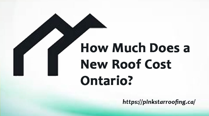 New Roof Cost Ontario