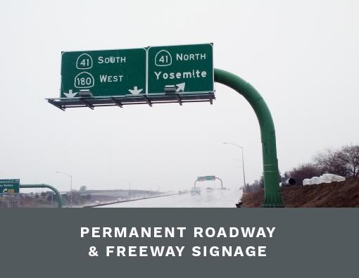 Permanent Roadway & Freeway Signage