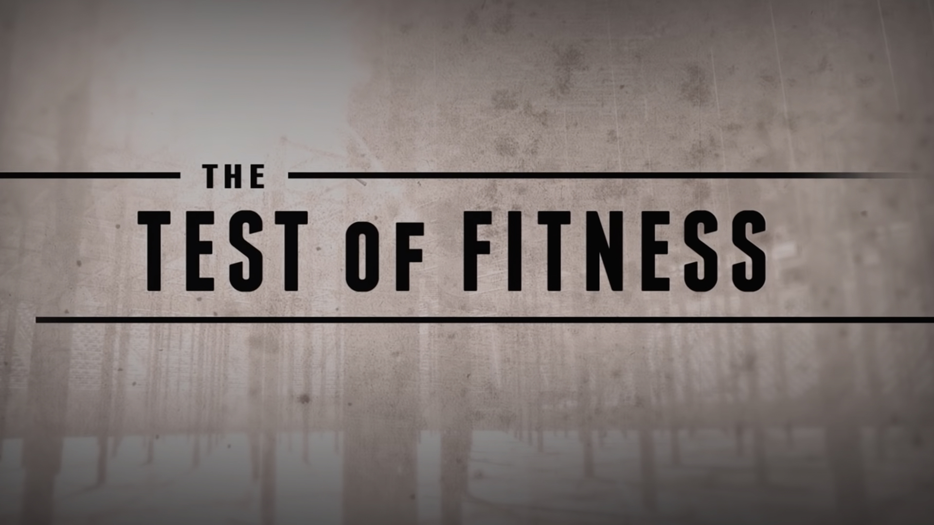 The Test of Fitness Michael McCoy Videography