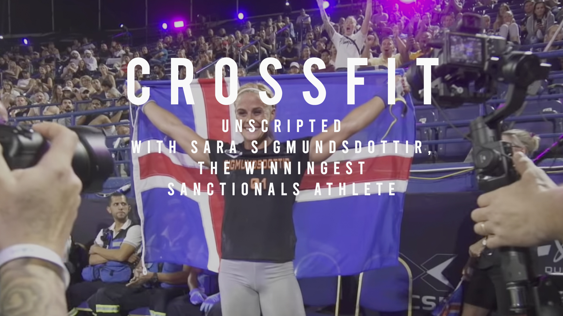 Unscripted with Sara Sigmundsdottir, the Winningest Sanctionals Athlete Michael McCoy Videography