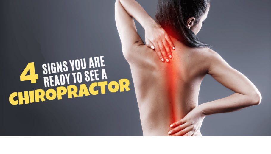 4 Signs You Should See a Chiropractor