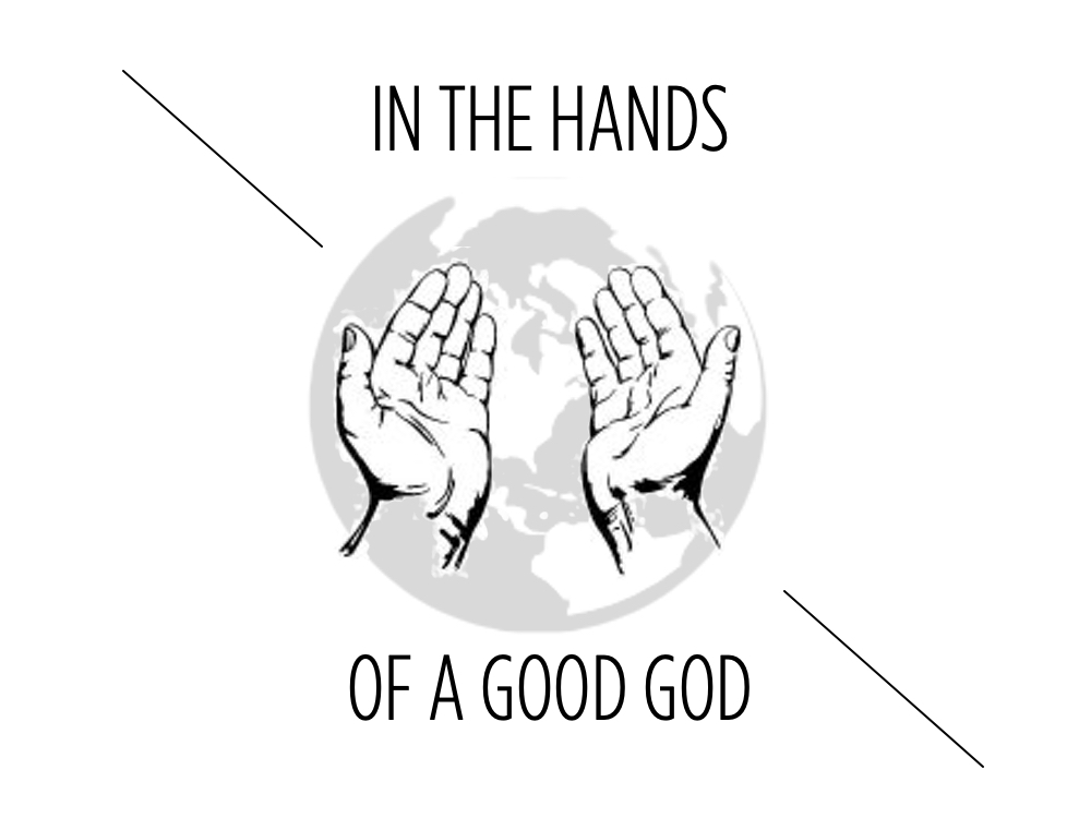 The Hands of a Good God (Part 1)  Image