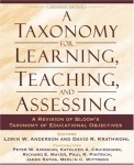 A Taxonomy for Learning, Teaching, and Assessing- A Revision of Bloom's Taxonomy of Educational Objectives, Abridged Edition
