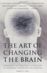The Art of Changing the Brain
