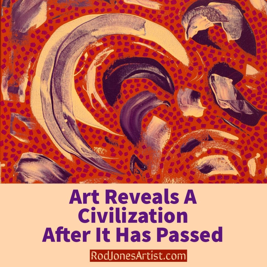 Art Reveals A Civilization