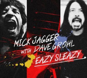 Easy Sleazy: Dave Grohl y Mick Jagger