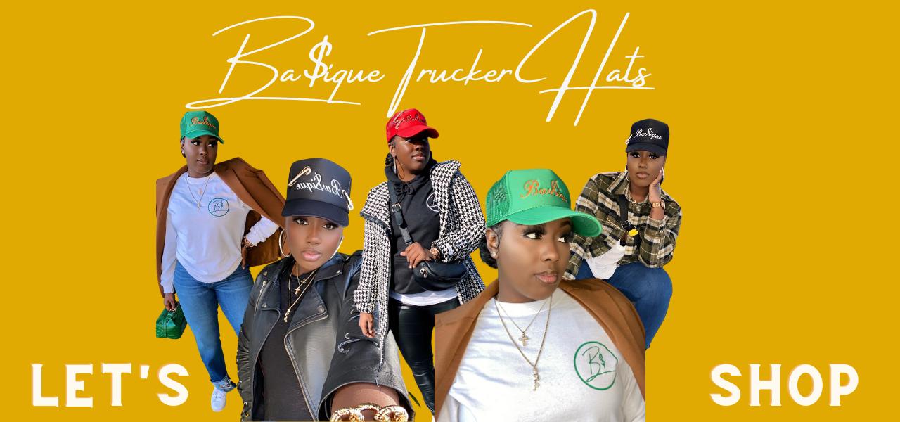 Ba$ique Trucket Hat