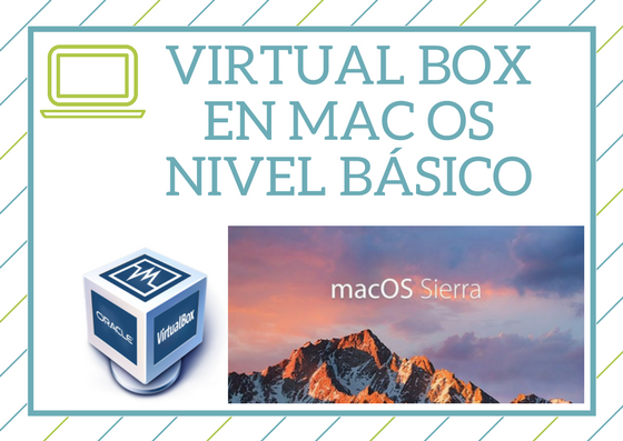 Curso de Virtual Box en Mac OS