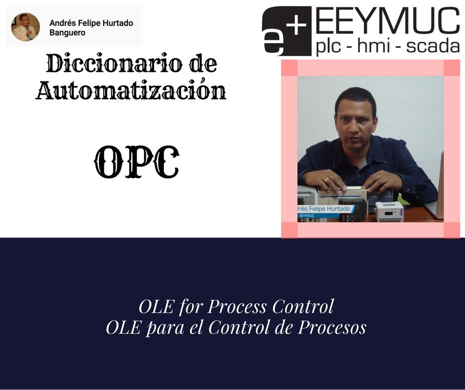 Diccionario Automatización OPC-eeymuc