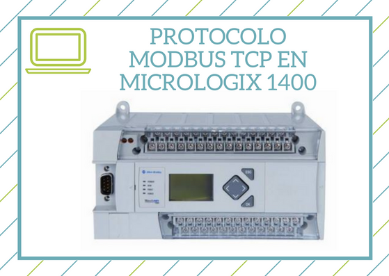 Curso Protocolo Modbus TCP en Micrologix 1400
