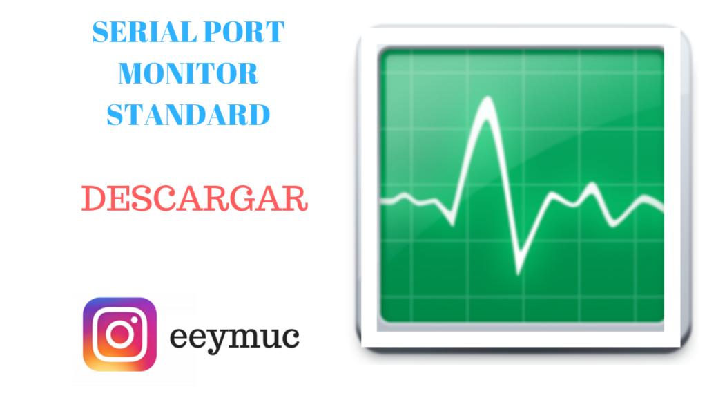 Serial Monitor - descargar -eeymuc