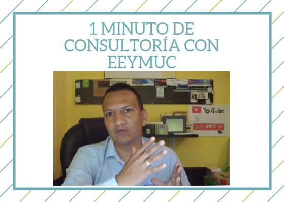 1 minuto de consultoria con eeymuc