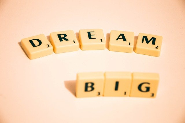 Dream Big. New Year's Resolution