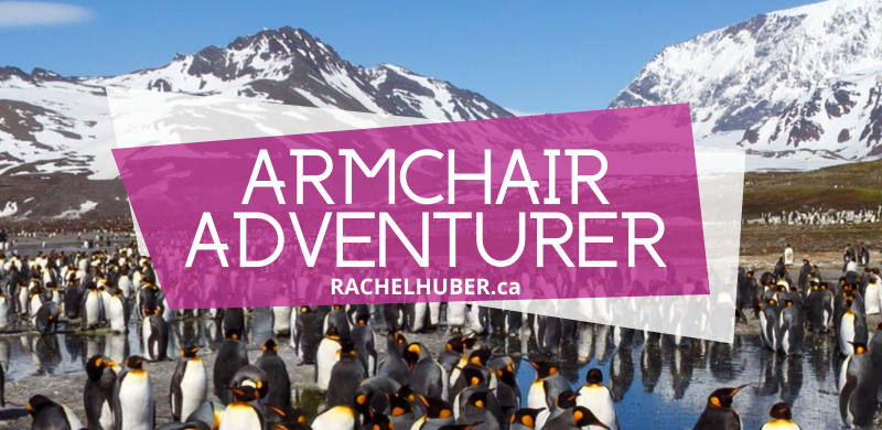 Armchair Adventurer: Cool Places