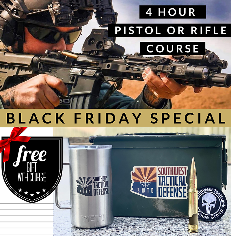 Southwest Tactical Defense Firearms Training Black Friday Special