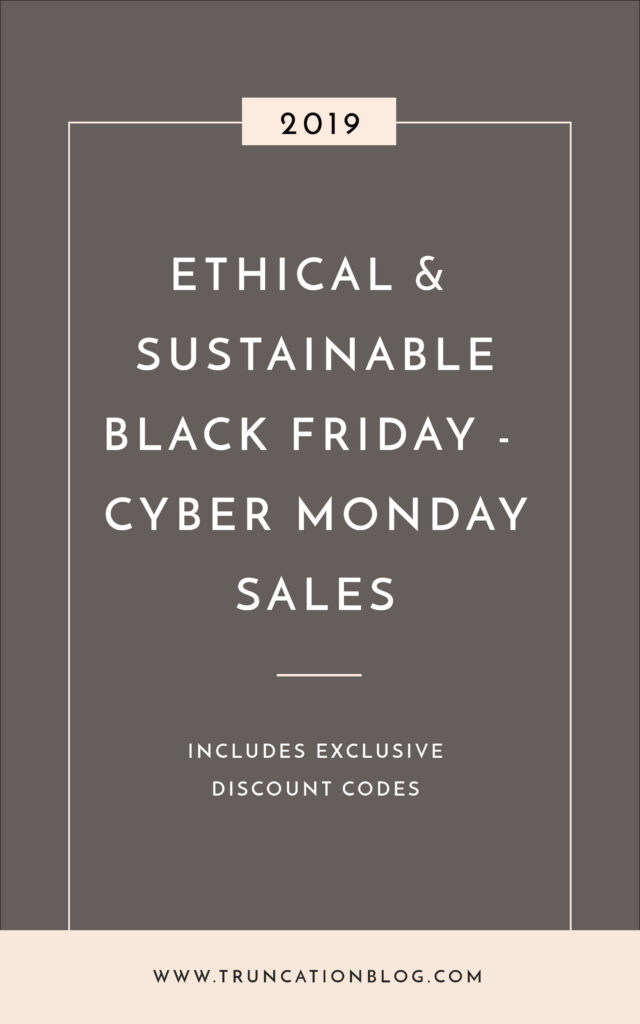 2019 Ethical and Sustainable Black Friday to Cyber Monday Sales