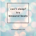 Trouble Falling Asleep? Try Binaural Beats
