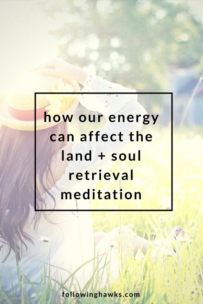 Energy | Soul Retrieval