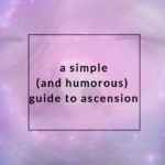 A Simple (and Humorous) Guide to Ascension
