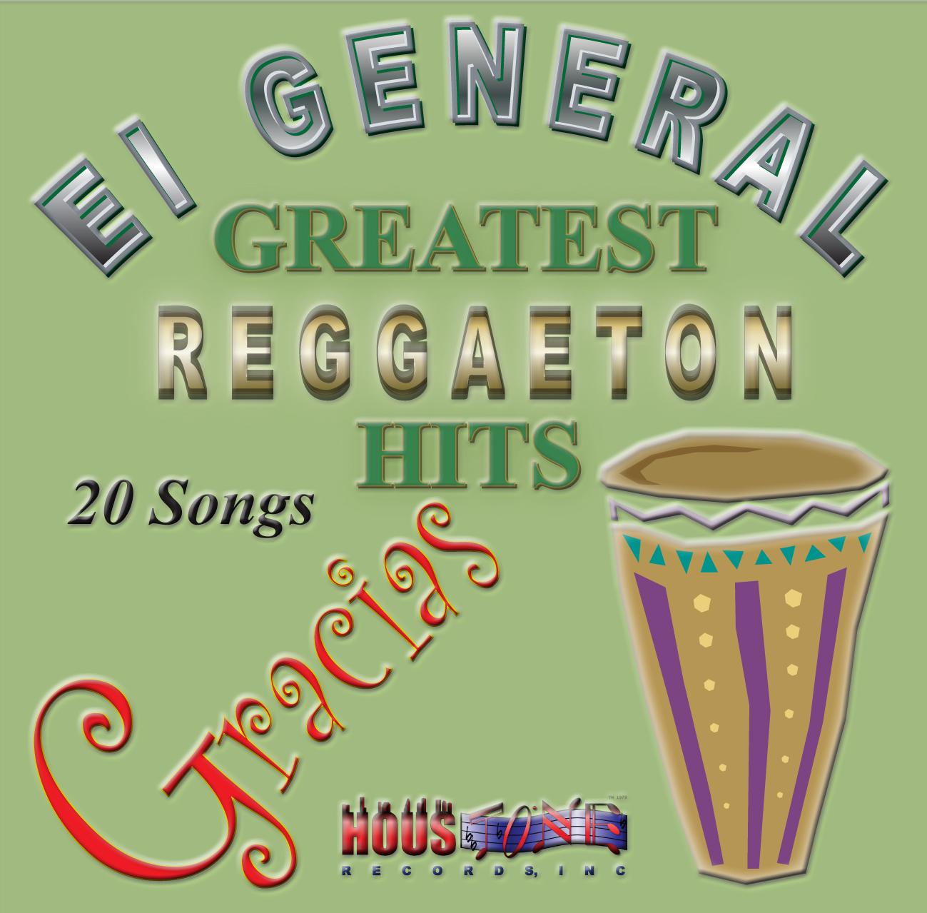 Gracias, EL General Greatest Reggaeton Hits (Re-Mastered)