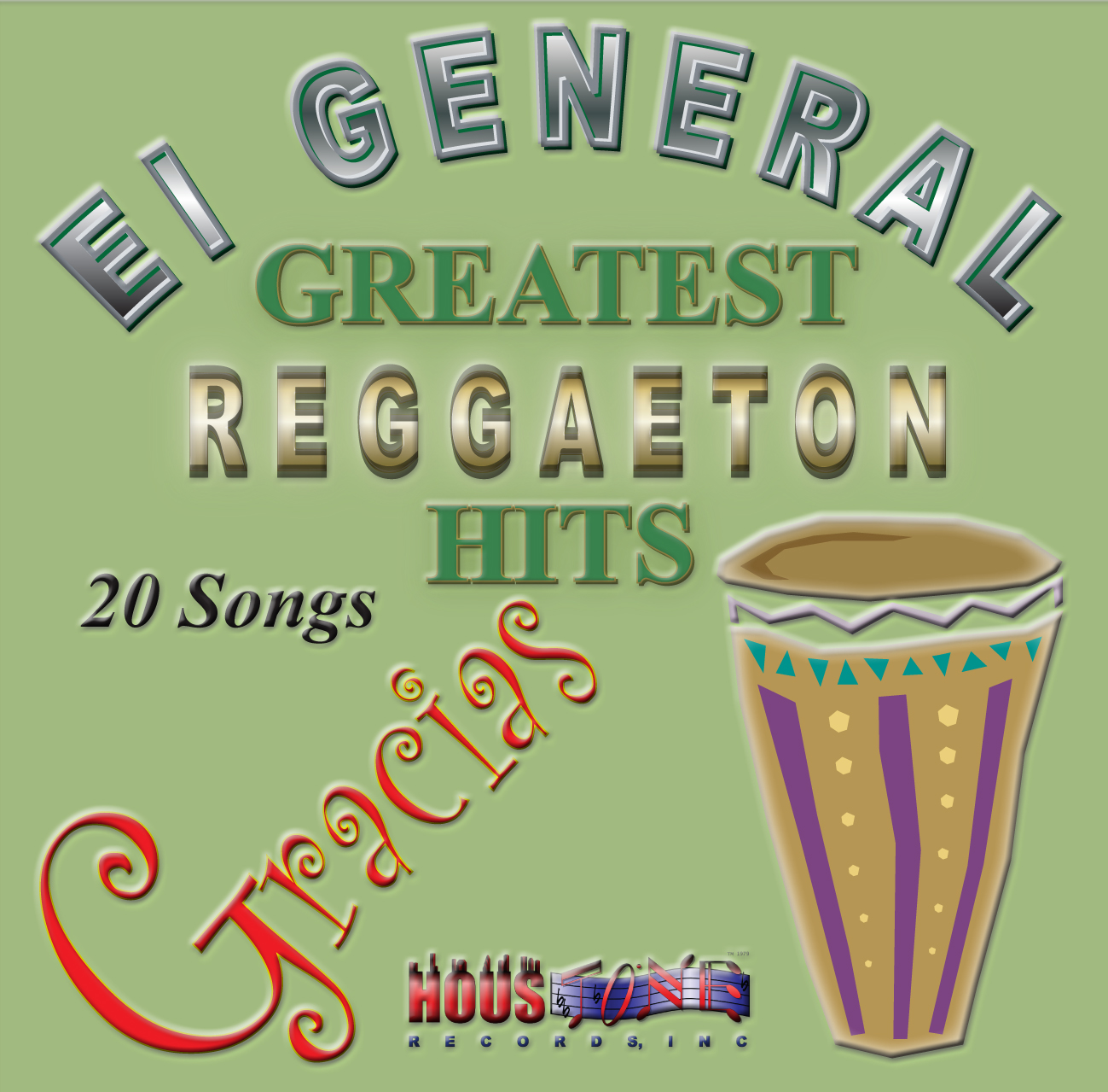 Gracias, EL General Greatest Reggaeton Hits (Re-Mastered)