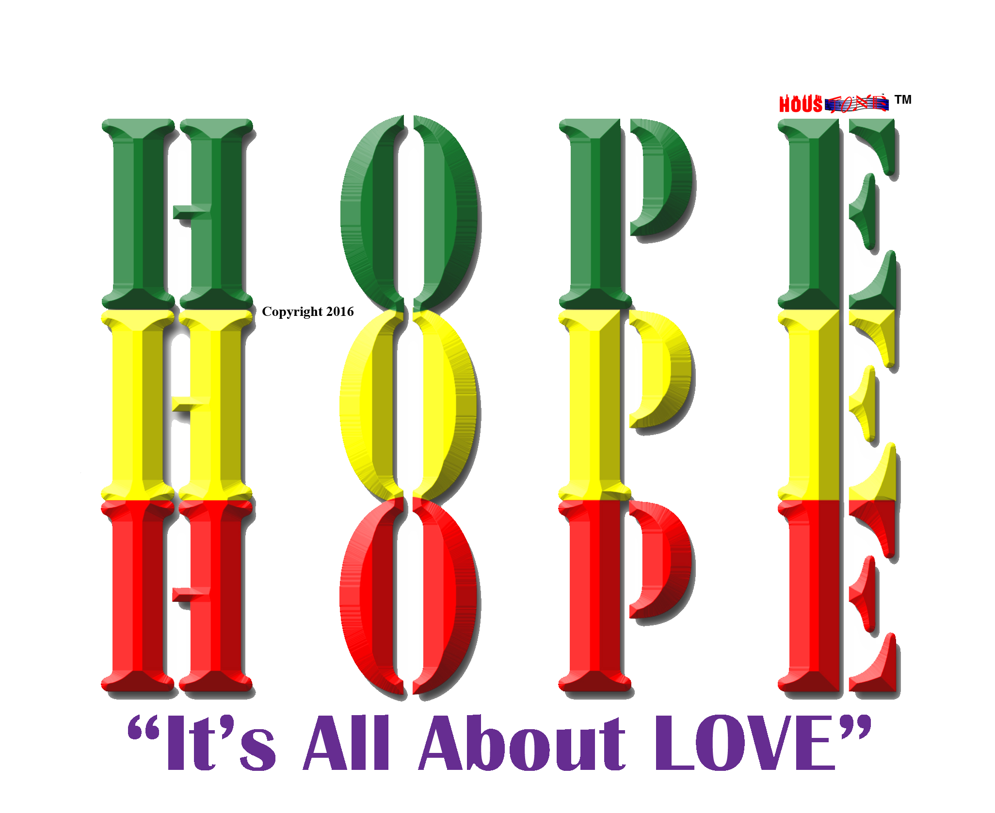 Its All About Love And Hope