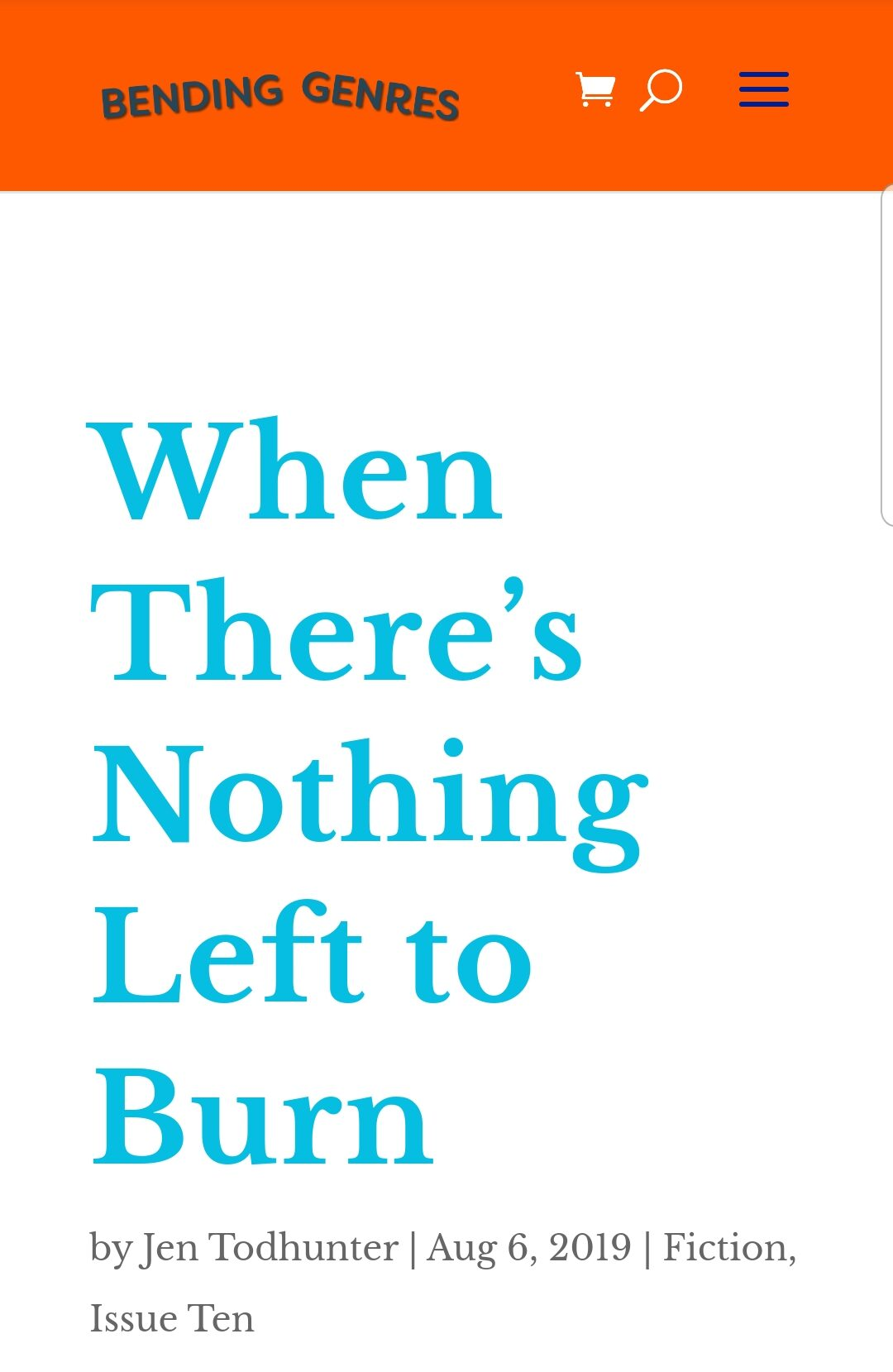when there's nothing left to burn | bending genres | fiction