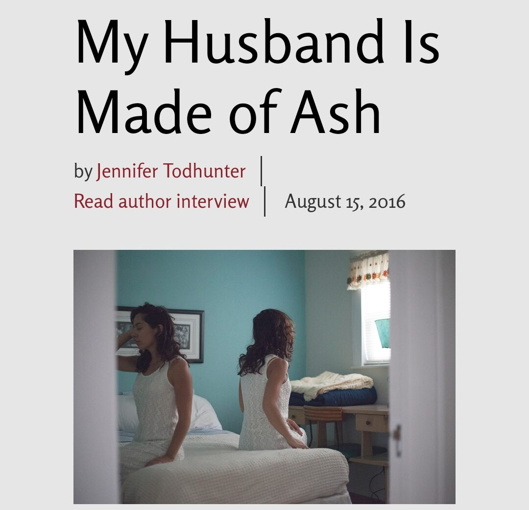 my husband is made of ash | smokelong quarterly | fiction