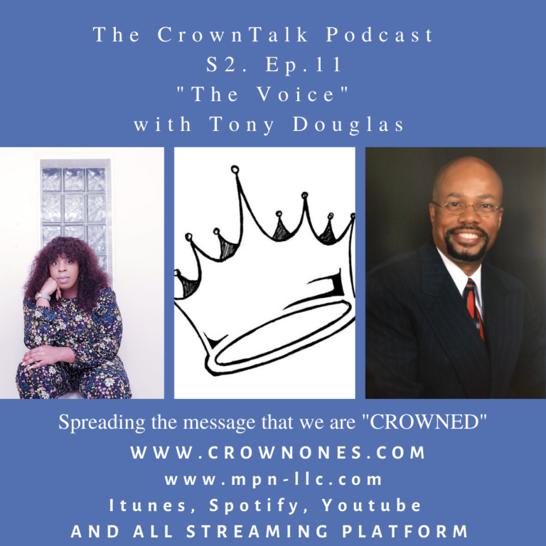 The Voice … S2. Ep11 The CrownTalk Podcast.