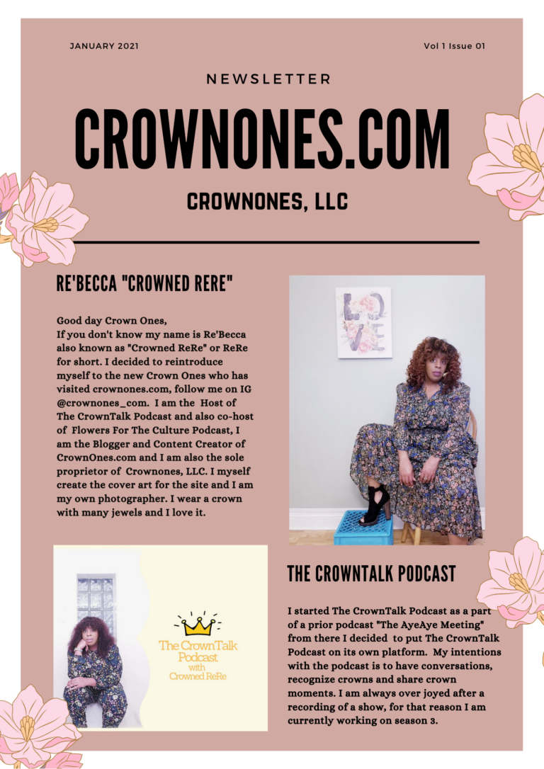 Crown Ones Newsletter … Starting Off The New Year With Our Crowns On.