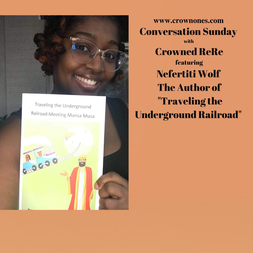 Conversation Sunday with Nefertiti Wolf The Author of Traveling The Underground Railroad