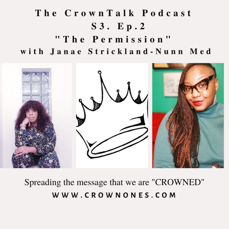 The Permission …S3 E.2 The CrownTalk Podcast.