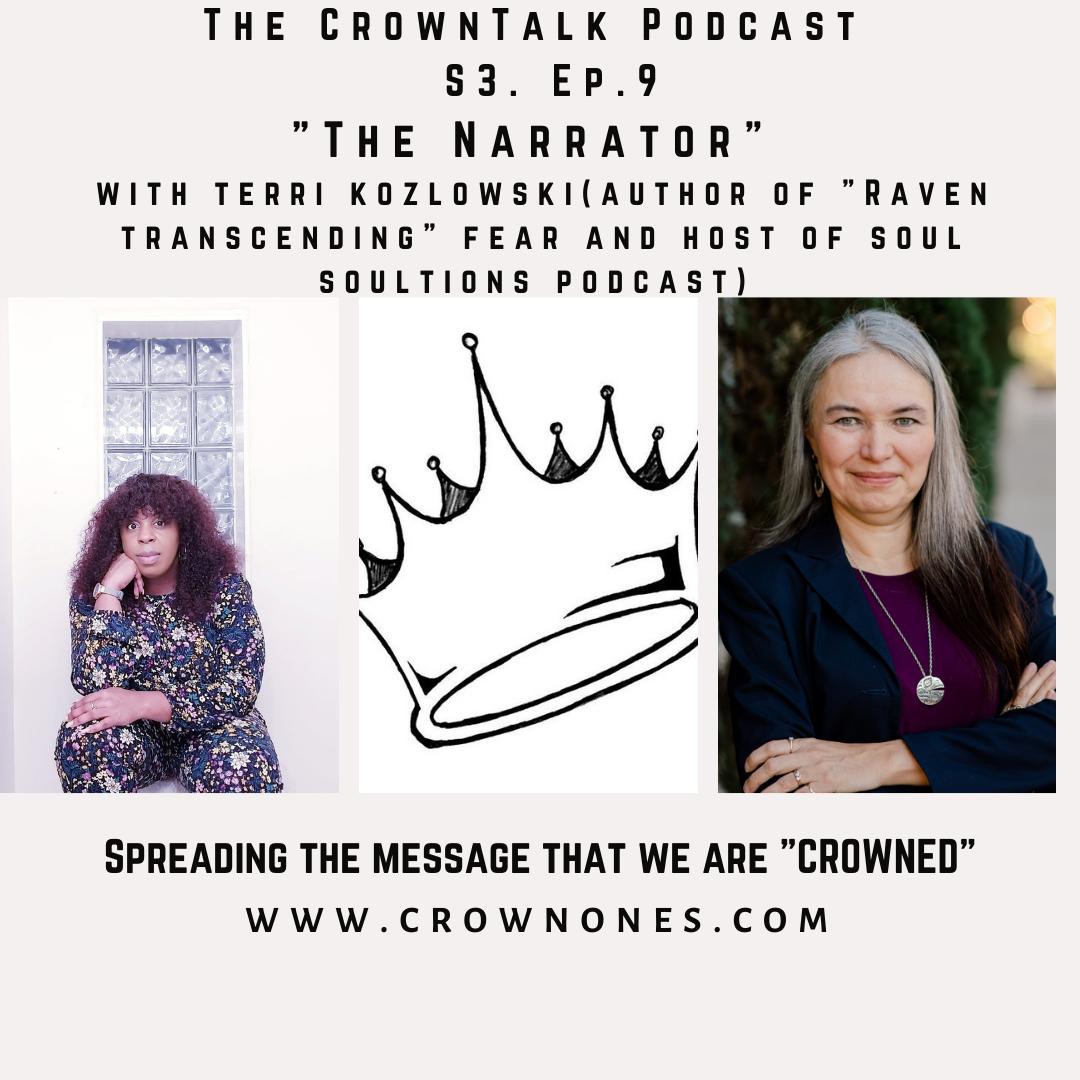 The Narrator … The CrownTalk Podcast … S3. E.9