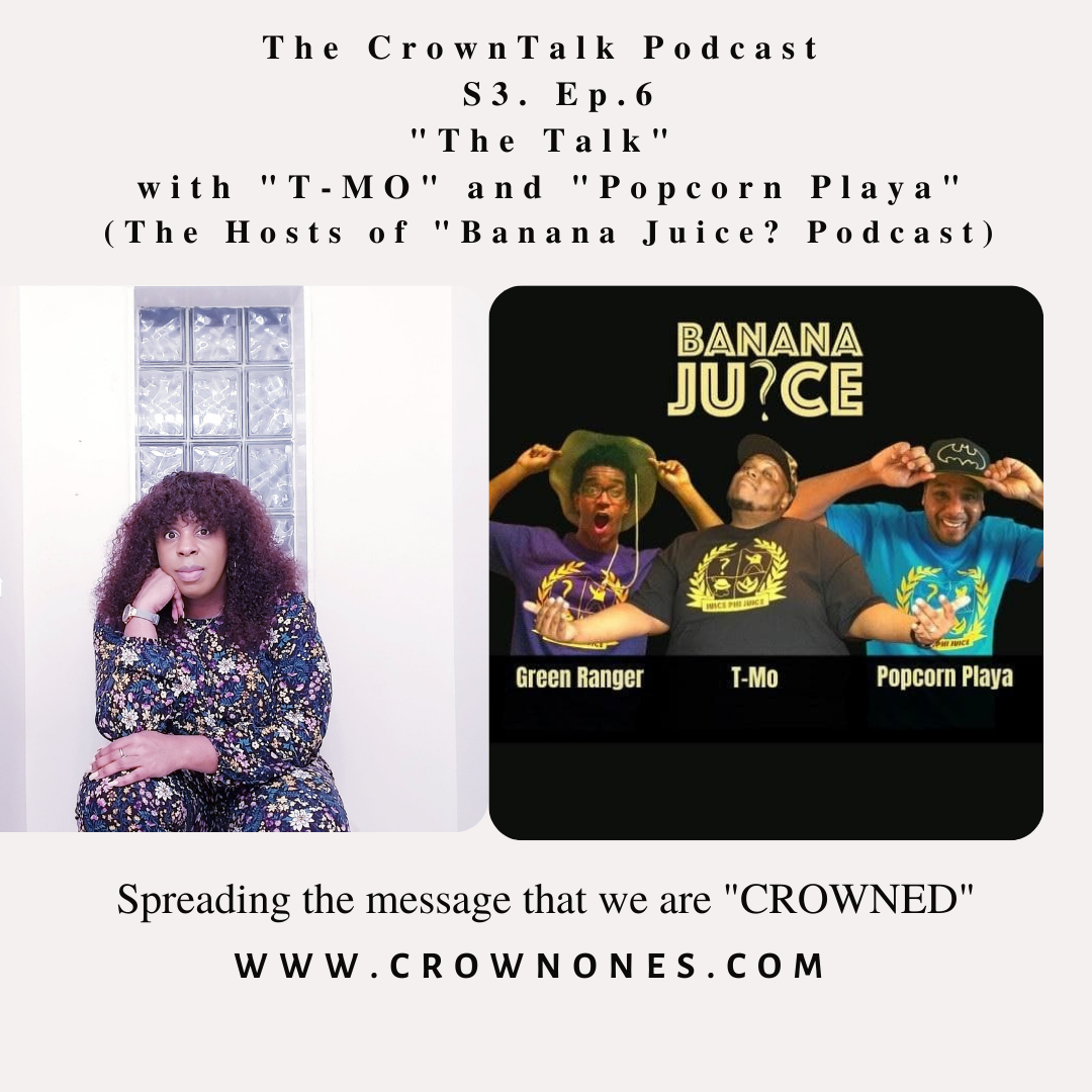 The Talk … The CrownTalk Podcast S3. EP.6