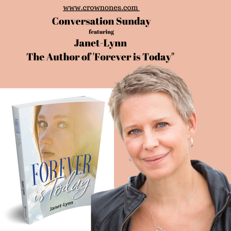 "Conversation Sunday featuring Janet-Lynn The Author Of ""Forever Is Today"""
