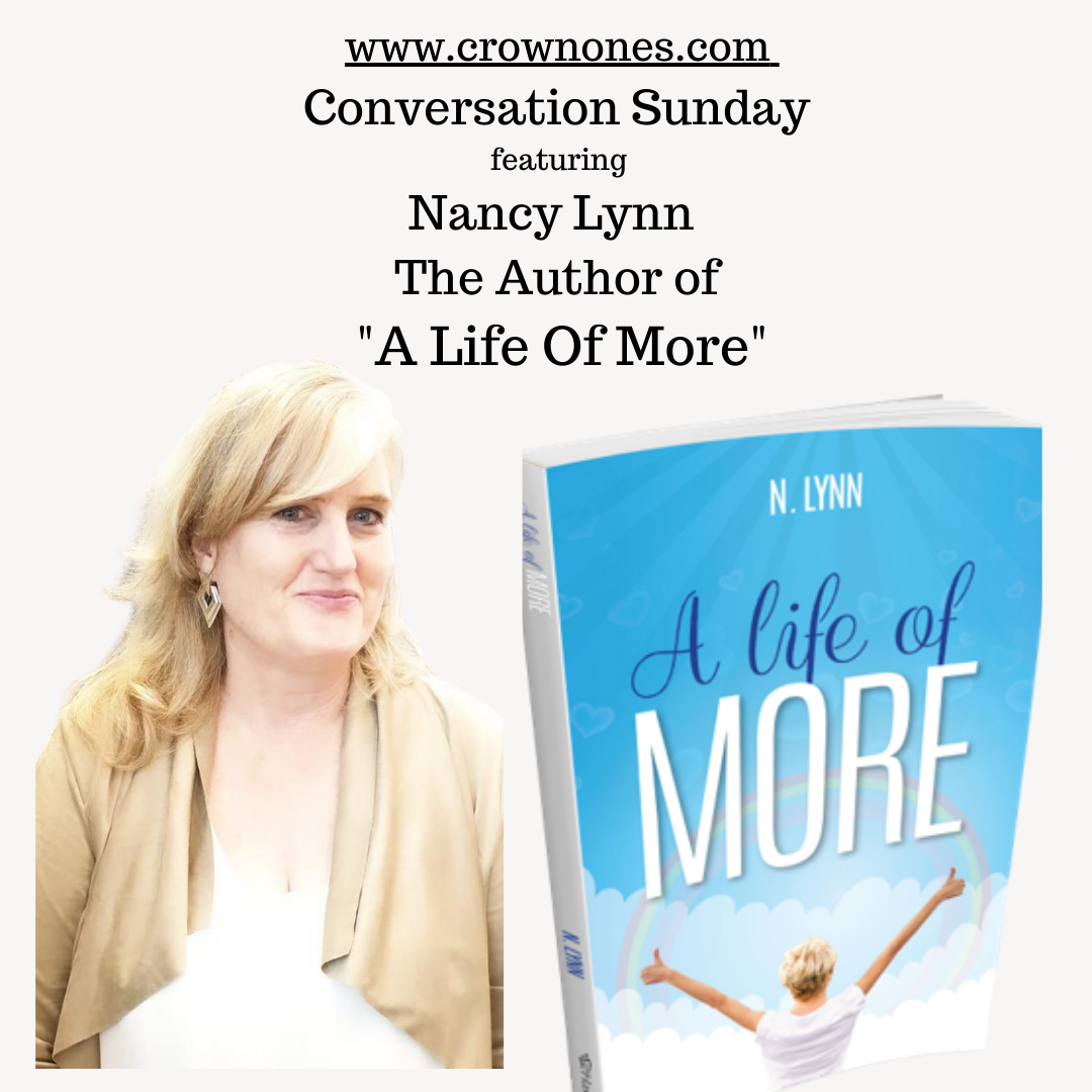 """Conversation Sunday ft. Nancy Lynn, The Author Of """"A Life Of More"""""""