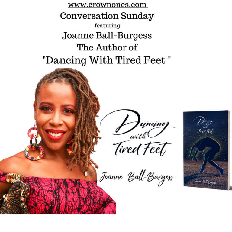"""Conversation Sunday with Joanne Bell-Burgess. The Author of """"Dancing with Tired Feet"""""""