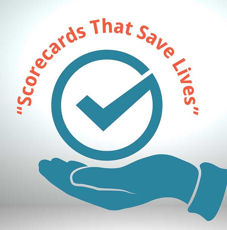 Scorecards That Save Lives